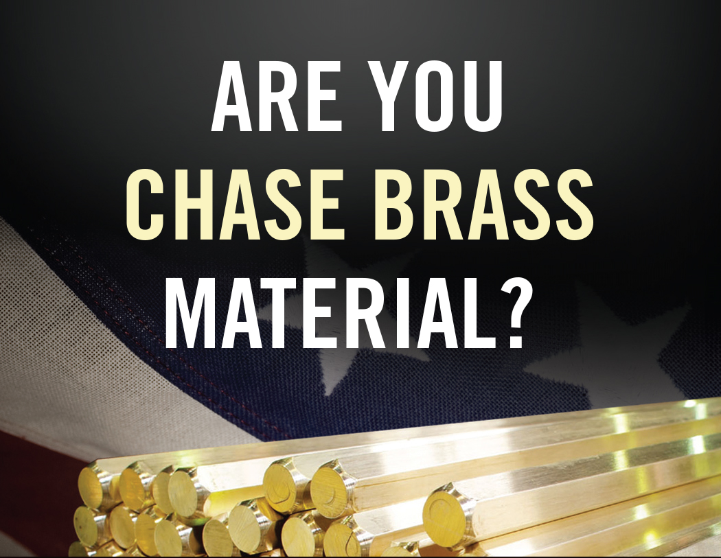 Are You Chase Brass Material